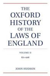 The Oxford History of the Laws of England | John Hudson |