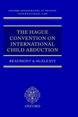 The Hague Convention on International Child Abduction | Beaumont, Paul R. ; Beaumont, P. R. |