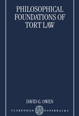 Philosophical Foundations of Tort Law | David G. Owen |