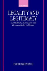 Legality and Legitimacy | David Dyzenhaus |