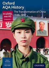 Oxford AQA History for A Level: The Transformation of China | Sally Waller |