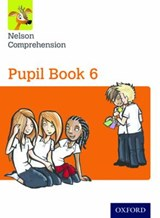 Nelson Comprehension: Year 6/Primary 7: Pupil Book | John Jackman |