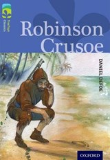 Oxford Reading Tree TreeTops Classics: Level 17: Robinson Crusoe | Daniel Defoe ; Anthony Masters ; Janek Matysiak |
