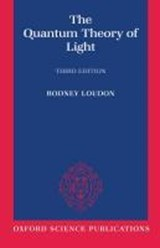The Quantum Theory of Light | Rodney Loudon |