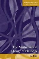 Mathematical Theory of Plasticity | R. Hill |