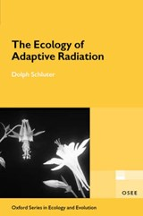 Ecology of Adaptive Radiation | Dolph Schluter |