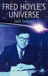 Fred Hoyle's Universe | Jane Gregory |