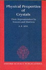 Physical Properties of Crystals | J. F. Nye |