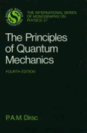 The Principles of Quantum Mechanics | Paul A. M. Dirac |