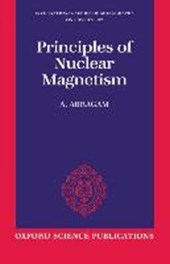 The Principles of Nuclear Magnetism | A. Abragam |