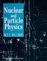 Nuclear and Particle Physics | W. S. C. Williams |