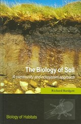The Biology of Soil | Richard D. Bardgett |