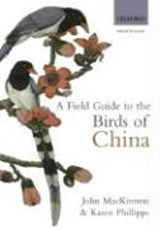 A Field Guide to the Birds of China | John MacKinnon |