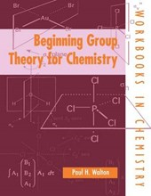 Beginning Group Theory for Chemistry