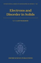 Electrons And Disorder in Solids | V. F. Gantmakher |
