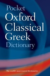 The Pocket Oxford Classical Greek Dictionary | James Morwood |