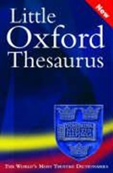 Little Oxford Thesaurus | Oxford Dictionaries |