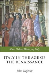 Italy in the Age of the Renaissance | John M. Najemy |