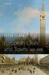 European Cities and Towns | Peter Clark |