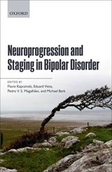 Neuroprogression and Staging in Bipolar Disorder | Flávio Kapczinski |