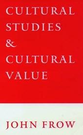Cultural Studies and Cultural Value