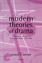 Modern Theories of Drama | George W Brandt |
