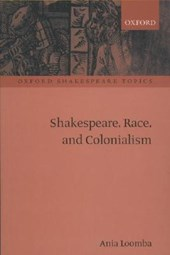 Shakespeare, Race, and Colonialism