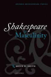 Shakespeare and Masculinity