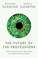The Future of the Professions | Richard Susskind |
