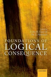Foundations of Logical Consequence | Colin R. Caret |