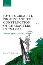 Joyce's Creative Process and the Construction of Characters in Ulysses