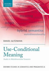Use-Conditional Meaning | Daniel Gutzmann |
