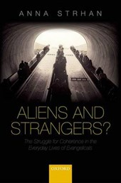 Aliens and Strangers?