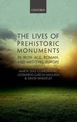 The Lives of Prehistoric Monuments in Iron Age, Roman, and Medieval Europe |  |