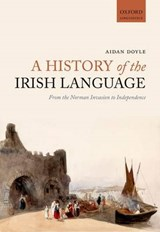 A History of the Irish Language | Aidan Doyle |
