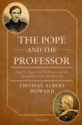 The Pope and the Professor | Thomas Albert Howard |