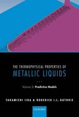 Thermophysical Properties of Metallic Liquids | Takamichi Iida |