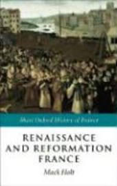 Renaissance and Reformation France