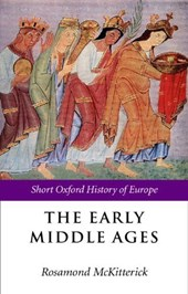 Early Middle Ages | Rosamond McKitterick |