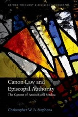 Canon Law and Episcopal Authority | Christopher Stephens |
