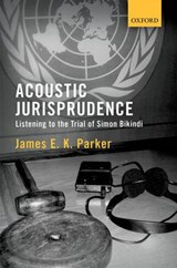 Acoustic Jurisprudence | James E. K. Parker |