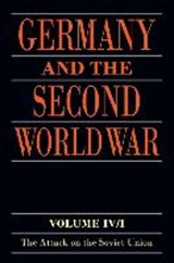 Germany and the Second World War | Horst Boog; Jurgen Forster; Joachim Hoffman; Ernst Klink; Rolf-Dieter Muller; Gerd R. Ueberschar |