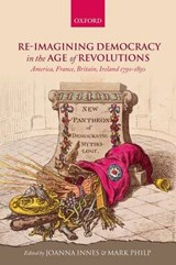 Re-Imagining Democracy in the Age of Revolutions |  |