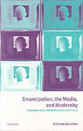 Emancipation, the Media, and Modernity