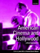 American Cinema and Hollywood | Dyer, Richard ; Kaplan, E. Ann ; Willemen, Paul |