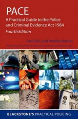 PACE: A Practical Guide to the Police and Criminal Evidence | Paul Ozin |