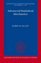 Advanced Statistical Mechanics | Barry M. McCoy |