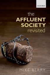 Affluent Society Revisited | Mike Berry |