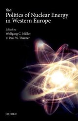 Politics of Nuclear Energy in Western Europe | Wolfgang C Müller |