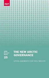 The New Arctic Governance | Linda Jakobson |